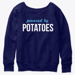 vegan sweatshirt powered by potatoes